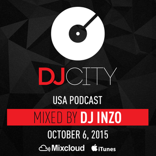 DJ Inzo - DJcity Podcast - Oct. 6, 2015