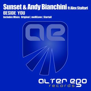 Sunset & Andy Bianchini Feat. Alex Staltari - Beside You (meHiLove Remix) [CUT from Mellomania 653]
