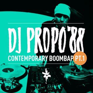 DJ Propo'88 - Contemporary BoomBap Pt.1