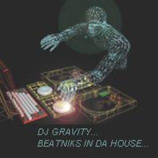 Dj gravity-Beatniks in da House!