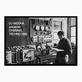 Dj  Mooka - Channel Techno One