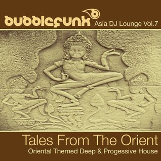 * DJ Bubblefunk - Tales From The Orient *
