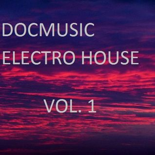 DOCMUSIC@ vol. 1 SET ELECTRO HOUSE Novembre 2014