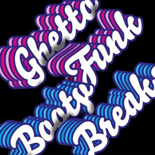 "SRG GMS - BREAKS lda. presents ""GHETTO FUNK & BOOTY BREAKS #02"" Promo Mix"