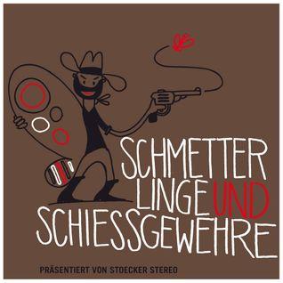 Schmetterlinge & Schiessgewehre (2012)
