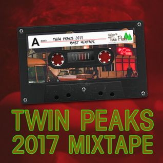 Twin Peaks 2017 Mixtape Featuring 21 Bands & Singers On The New Cast List