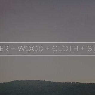WATER WOOD CLOTH STONE - Audio