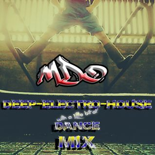 Deep-Electro-House & Dance MIX