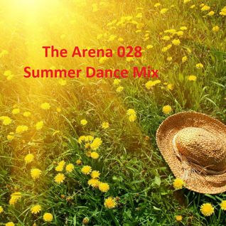 The Arena 028 Summer Dance Mix