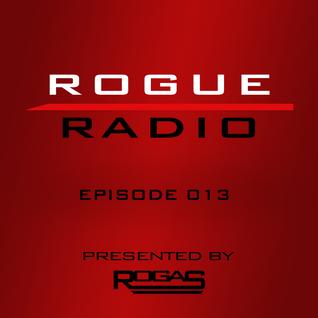 ROGUE RADIO 013