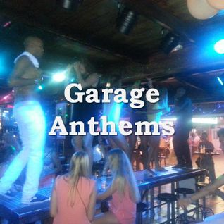 Garage Anthems
