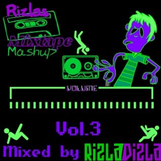 Rizlas Mixtape Mashup Vol.3