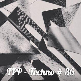 TPP - Techno # 36