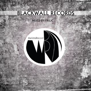 YRILIC Blackwall Records session 01