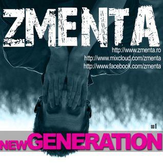 ZMENTA - newGENERATION #1