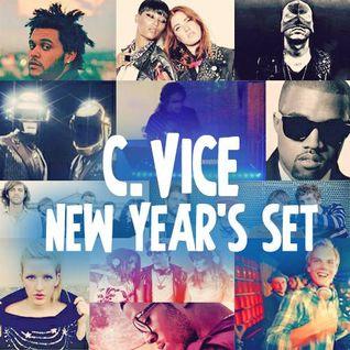 C. Vice - New Year`s Set 2014