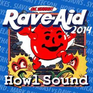 Howl Sound Rave Aid Mix