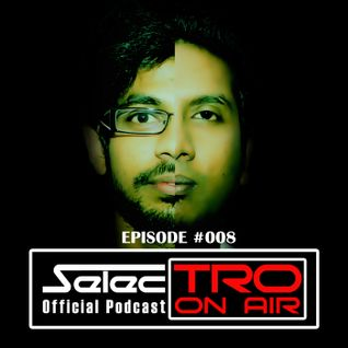TRO On Air #008 - Selectro Podcast