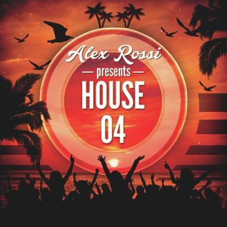 Alex Rossi - House 04 (July 2015)