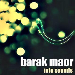 Barak Maor - Into Sounds (Original Mix)