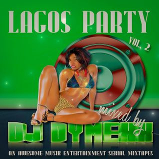 Lagos  Party vol.2