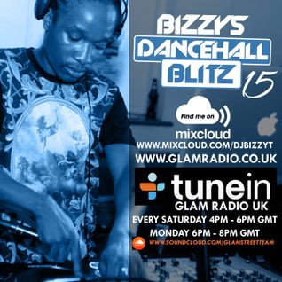 Bizzy Movements Dancehall Blitz Show 15 (08th Nov 2015) - GLAMRADIOUK