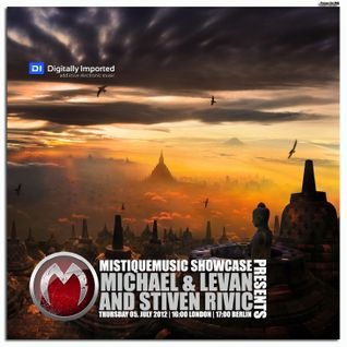 Michael & Levan and Stiven Rivic - Mistiquemusic Showcase 025 on Digitally Imported