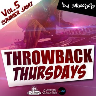 @DJ_Jukess - Throwback Thursdays Vol.5: Summer Jamz Pt.1