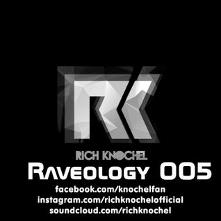 Rich Knochel - Raveology 5.