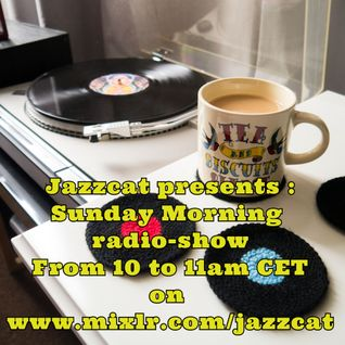 Jazzcat presents Sunday Morning radio-show - #3 (08/02/2015)