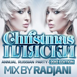 radjani - plyaski mix 2012 (russian house)