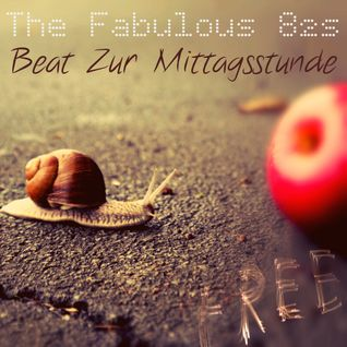 The Fabulous 82s - Beat Zur Mittagsstunde