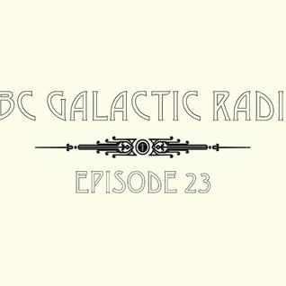 CBC Galactic Radio Ep. 23