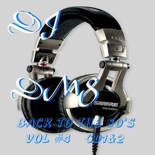 DJ DMS BACK TO THE 80'S VOL# 4 CD-2