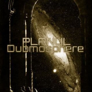 PLANUL - Dubmosphere