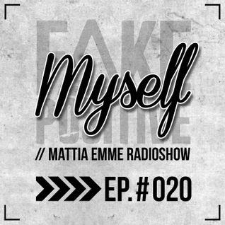 Fake Positive - Mattia Emme RadioShow 020