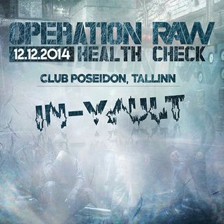 In-Vault 'Operation Raw - Health Check' Promo Mix