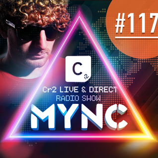 MYNC presents Cr2 Live & Direct Radio Show 117