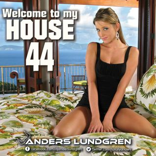 Welcome To My House 44