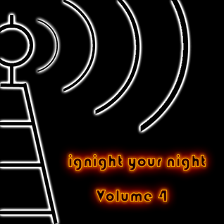 ignight your night volume 4