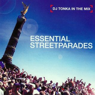 DJ Tonka - Essential Streetparades (2000)