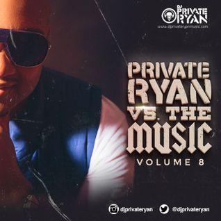 Private Ryan Presents Private Ryan VS the Music 8 (Around the world)