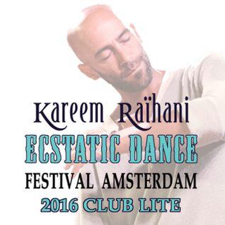 KAREEM RAïHANi - Ecstatic Dance Festival Amsterdam 2016