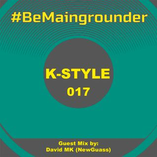 #BeMaingrounder 017   Guest Mix by David MK (Newguass)
