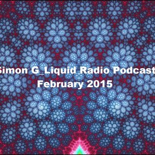 Simon G_Liquid Radio Podcast February 2015