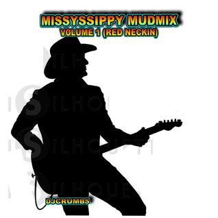 The Missyssippy Mudmix Volume 1 (RED NECKIN)