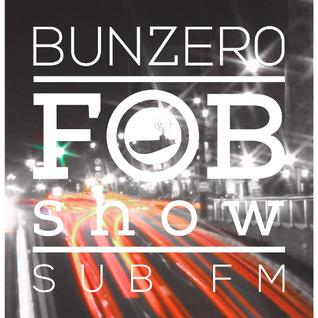 SUB FM - BunZer0 ft. Mr Jo - 25 06 15