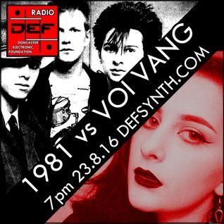 D.E.F. Radio 23rd August 2016 - 1981 vs Voi Vang
