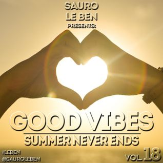 GOOD VIBES Vol.18, Summer Never Ends