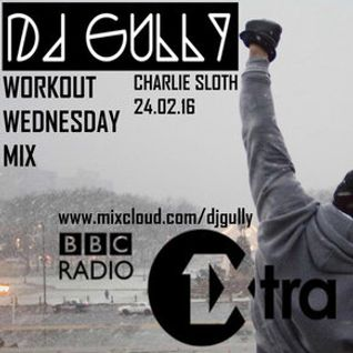 Charlie Sloth Workout Wednesday Mix (BBC 1Xtra)